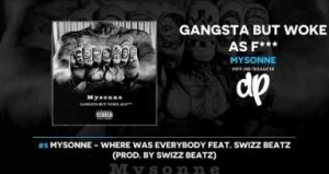 Gangsta But Woke As F*** BY Mysonne